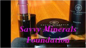 Savvy Minerals – Foundation: Die Basis für Deine natürlich strahlende Haut!